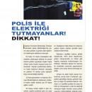 Polis İle Elektriği Tutamayanlar Dikkat