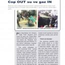 Basında Çağın Polisi – Cop Out Su ve Gaz İn