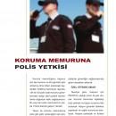 Koruma Memuruna Polis Yetkisi