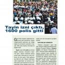 Tayin İzni Çıktı, 1600 Polis gitti